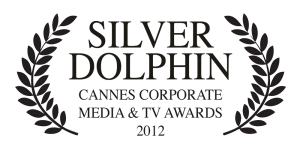 Silver Dolphin, Cannes Media & TV Awards 2012