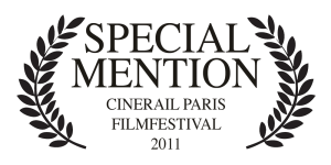 Special Mention, Cinerail Paris 2011